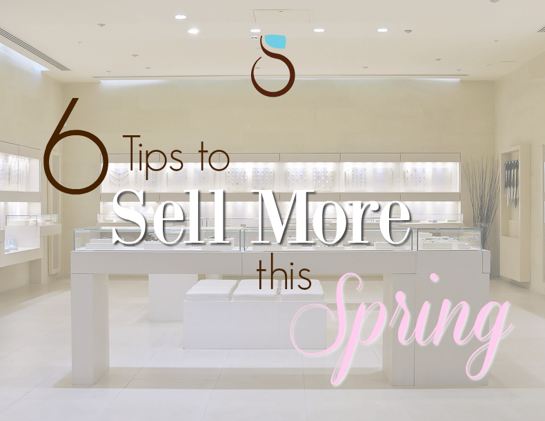6 Tips to Selling More this Spring