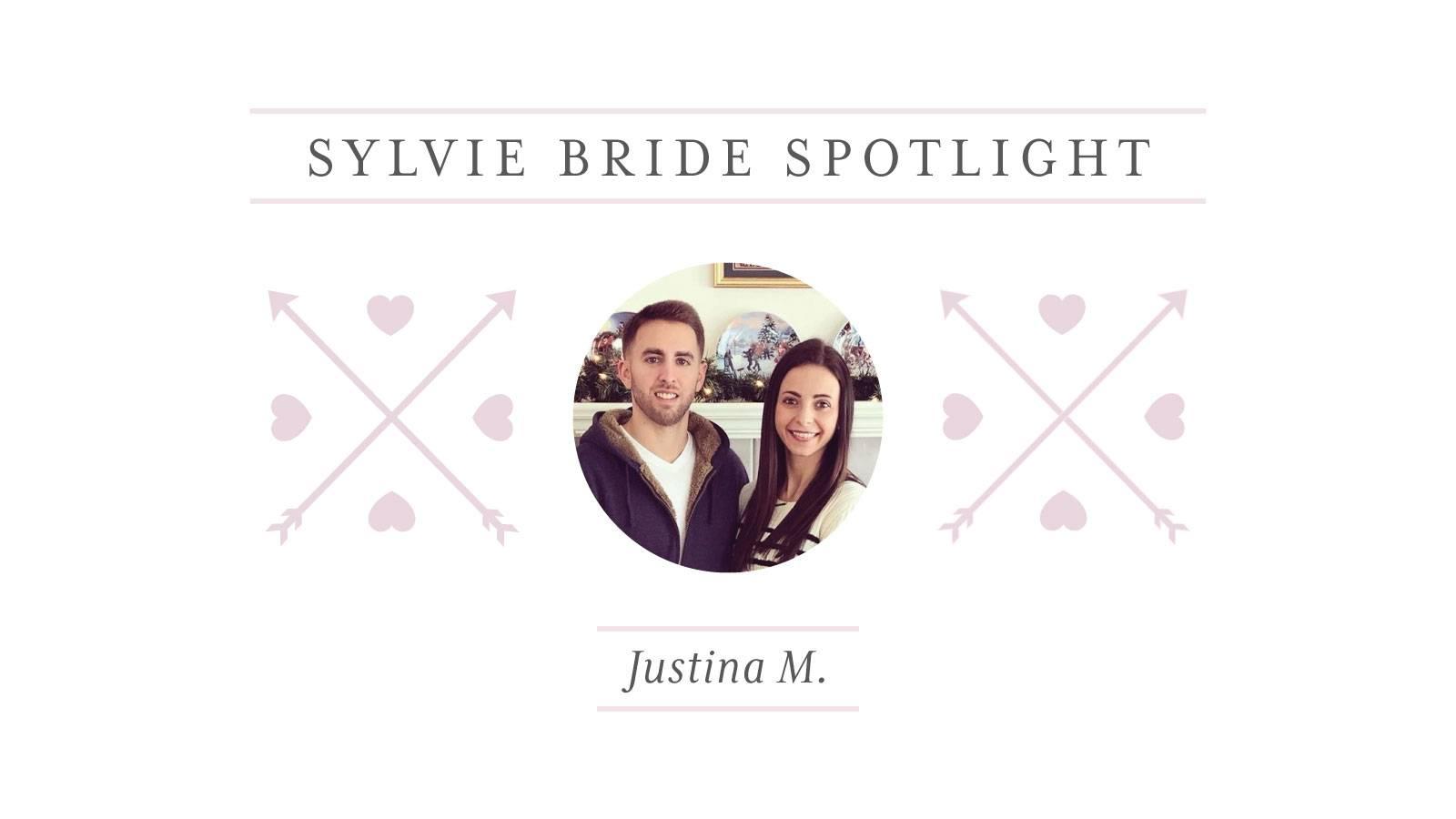 Sylvie Bride Spotlight - Justina M
