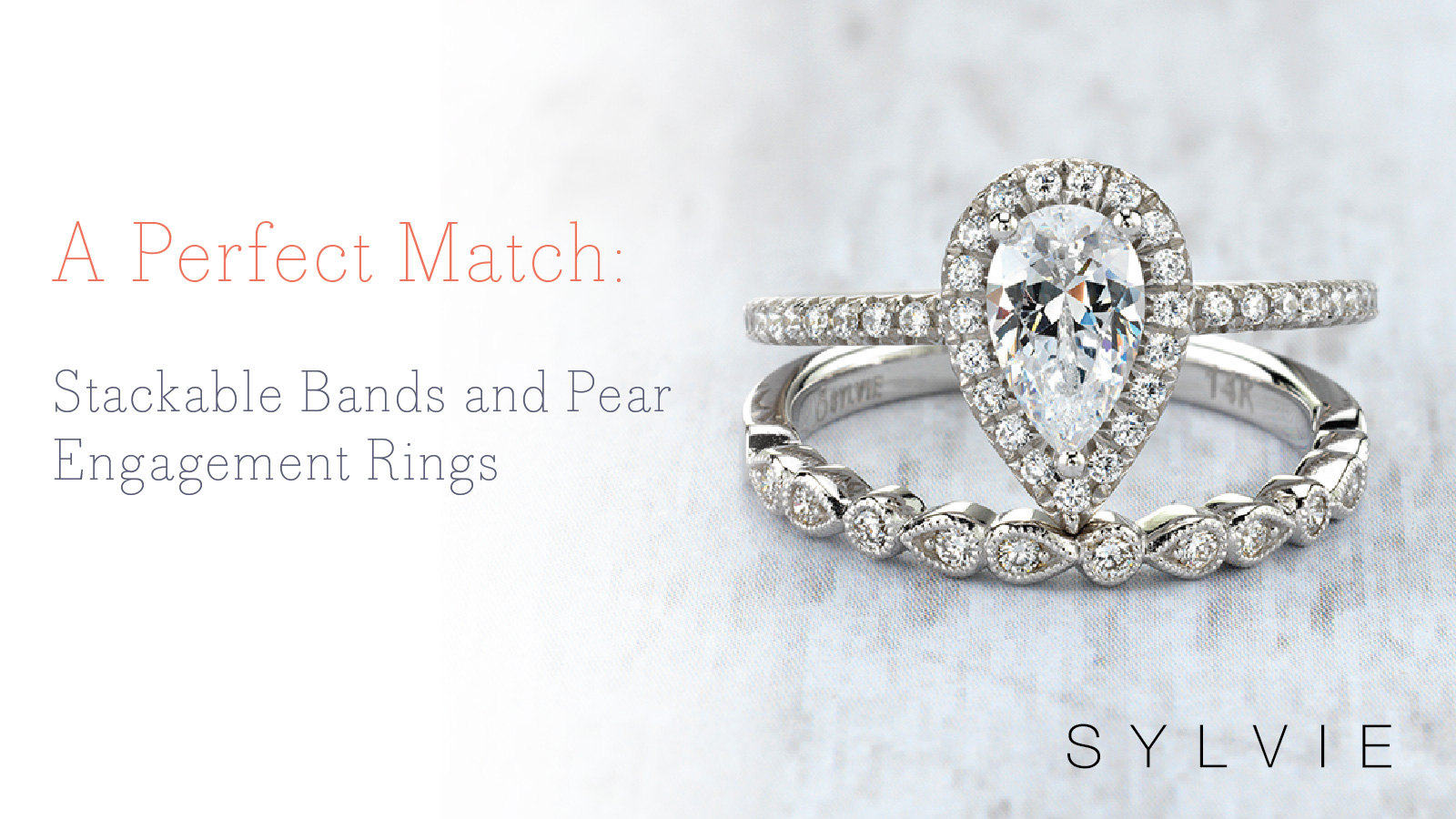 Stackable Bands And Pear Engagement Ring Pairings Sylvie