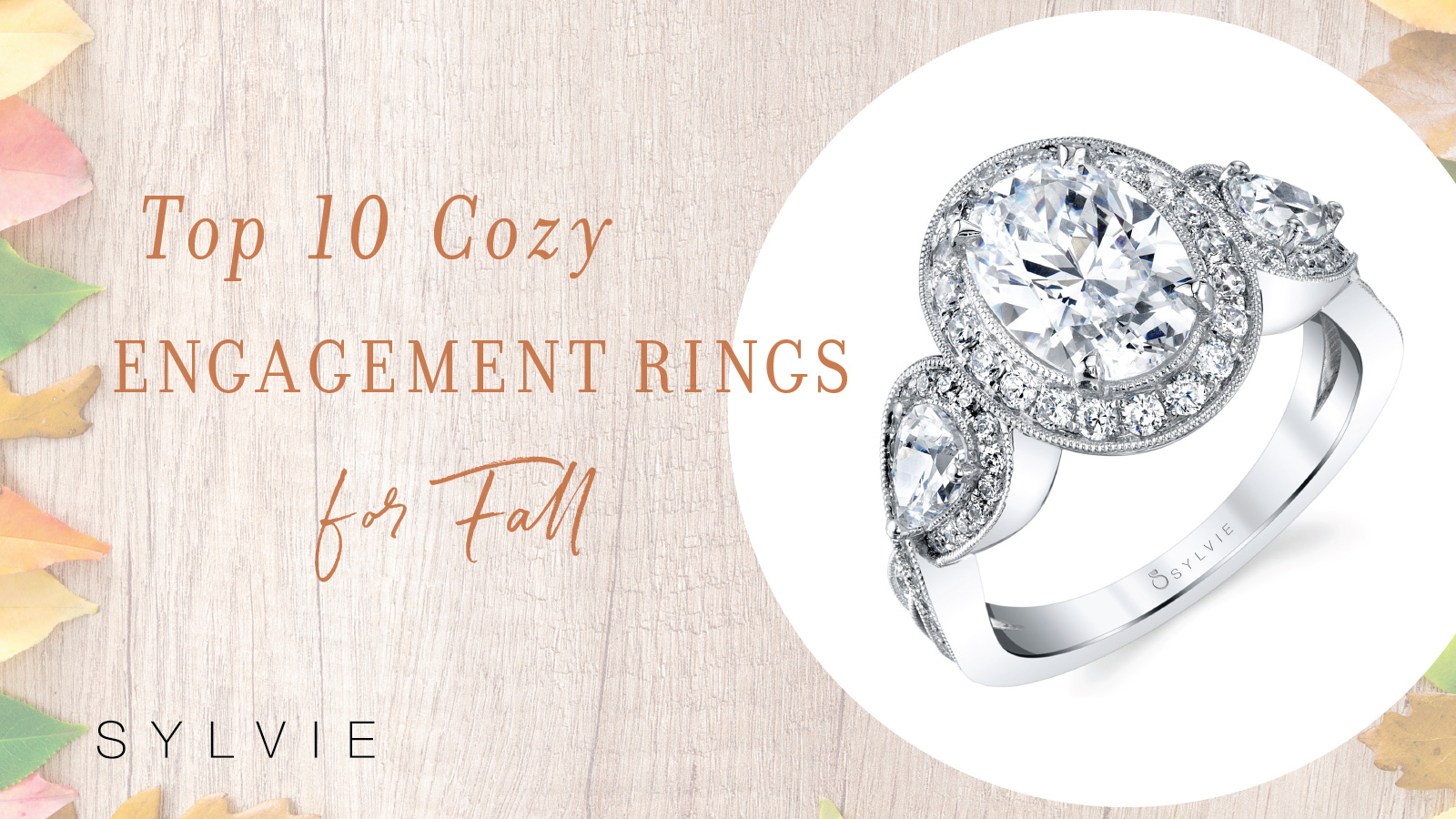 Top 10 Enement Rings | Our Top 10 Cozy Engagement Rings For Fall