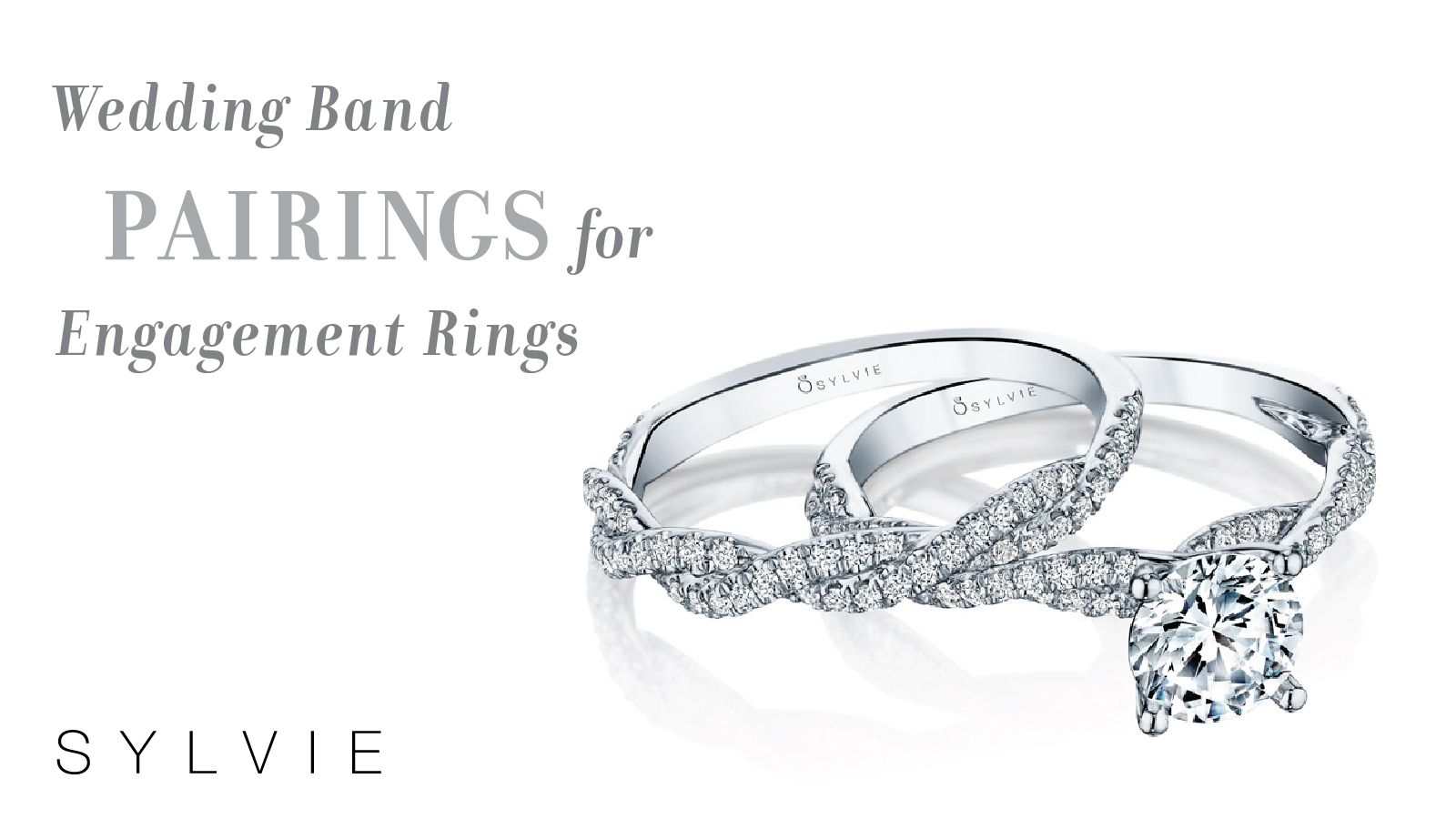 Wedding Band Pairings - engagement ring - Sylvie Collections