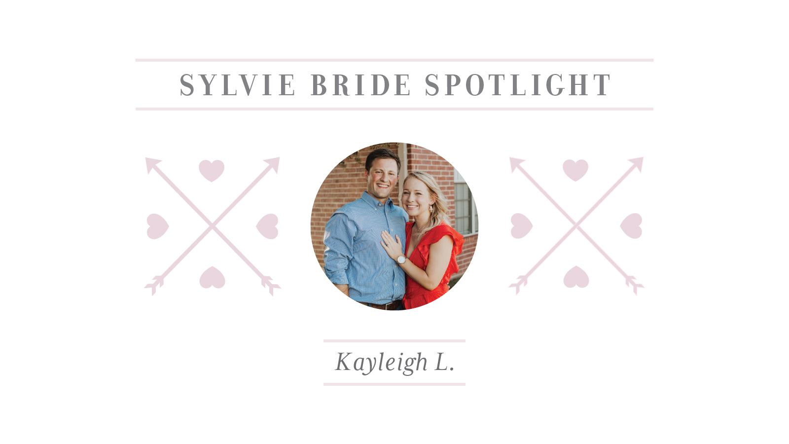 Sylvie Bride Spotlight - KayleighL