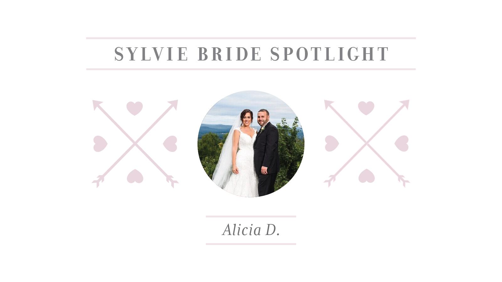 Sylvie Bride Spotlight - Alicia D